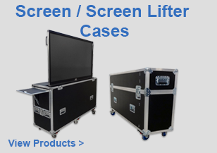 Screen and Screen Lift Cases