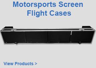 Motorsports Screen Flight Cases