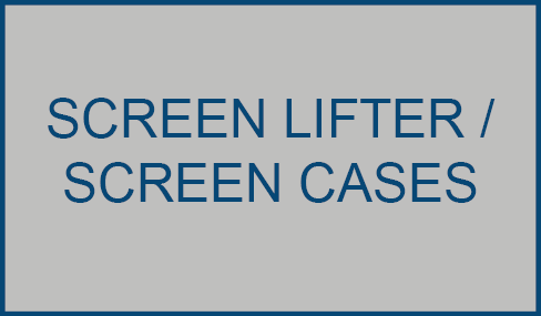 Screen Lifter / Screen Cases