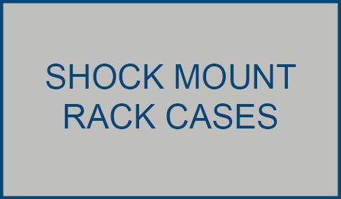 Shock Mount Rack Case Flight Cases