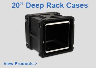 "20"" Deep Rack Cases"