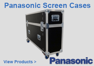 Panasonic Screen Flight Cases