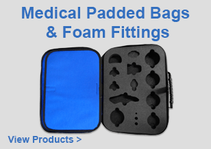 Medical Padded Bags & Foam Fittings