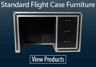 Standard Flight Case Furniture
