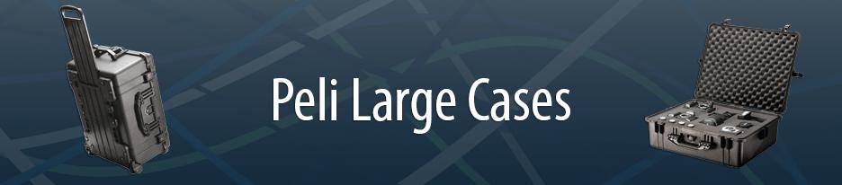 Large Peli Cases